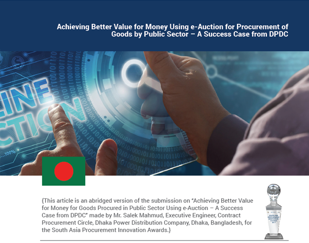 Achieving Better Value for Money Using e-Auction for Procurement of Goods by Public Sector